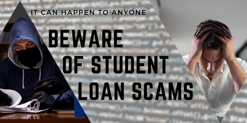 Beware of Student Loan Scams